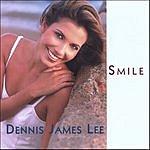 Dennis James Lee Smile