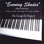 The Craig Te Project Evening Shades