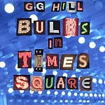 GG Hill Bulbs In Times Square