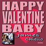 James Chiello Happy Valentine Baby