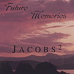 Dan Jacobs Future Memories