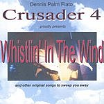 Crusader 4 Whistlin' In The Wind