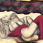 Herb Eimerman Same Wish