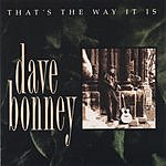 Dave Bonney & The Saviours That's The Way It Is