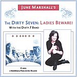 June Marshall The Dirty Seven: Ladies Beware!