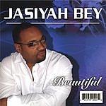 Jasiyah Bey Beautiful