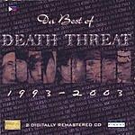 Death Threat Da Best Of Death Threat (2 Digitally Remastered CD)