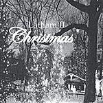 Latham II Latham II Christmas