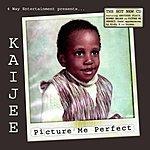 Kaijee Picture Me Perfect