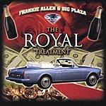 Frankie Allen The Royal Treatment