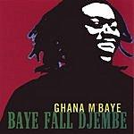Ghana M'Baye Baye Falle Djembe
