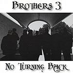 Brothers 3 No Turning Back