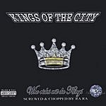 Kings Of The City Who Rides Wit' Da Kings (Screwed & Chopped) (Parental Advisory)