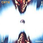 Cate One Funky World