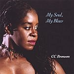 C.C. Bronson MY Soul/My Blues