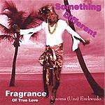 Fragrance Something Different
