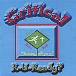 Critical R-U-Ready
