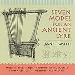 Janet Smith Seven Modes For An Ancient Lyre