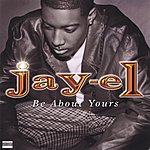 Jay-El Be About Yours (Maxi-Single)