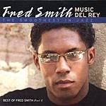 Fred Smith Music Del Rey