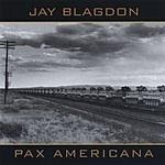 Jay Blagdon Pax Americana