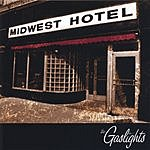 The Gaslights The Midwest Hotel