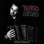 Athos Bassissi Tango Negro