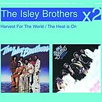 The Isley Brothers Harvest For The World/The Heat Is On