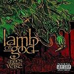 Lamb Of God Ashes Of The Wake (Parental Advisory)