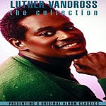 Luther Vandross The Collection