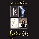 Arnie Sykes Sykotic