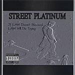Law Street Platinum (Parental Advisory)