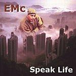 EMc Speak Life