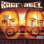 Kane & Abel Welcome Home (Parental Advisory)