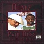 Dualz Paid Dues The Official Album