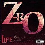 Z-Ro Life (Parental Advisory)