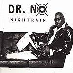 Dr. No Nightrain