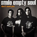 Smile Empty Soul Don't Need You