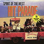 Spirit Of The West Hit Parade
