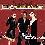 Mr. President Nightclub