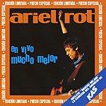 Ariel Rot En Vivo Mucho Mejor (Live)