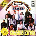 Jorge Dominguez y su Grupo Super Class 16 Grandes Exitos Originales