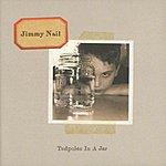 Jimmy Nail Tadpoles In A Jar