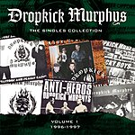 Dropkick Murphys The Singles Collection
