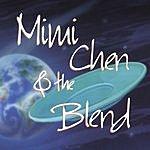 Mimi Chen & The Blend Mimi Chen & The Blend