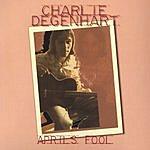 Charlie Degenhart April's Fool