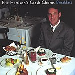 Eric Harrison's Crash Chorus Breakfast