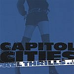 Capitol Cities All Thrills...