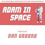 Dan Greene Adam In Space