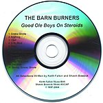 The Barn Burners Good Ole Boys On Steroids